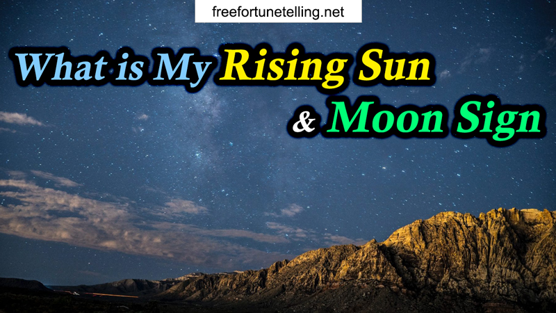 What is My Rising Sun and Moon Sign