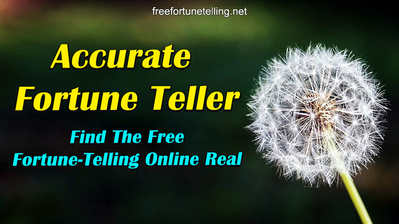 Accurate Fortune Teller: Find The Free Fortune-Telling Online Real