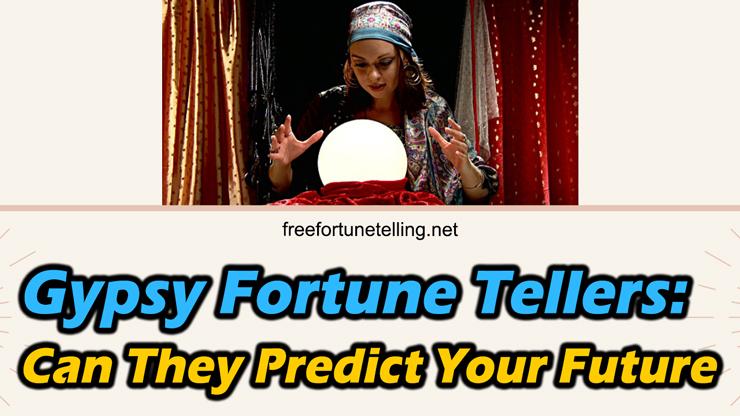 talk to a gypsy fortune teller